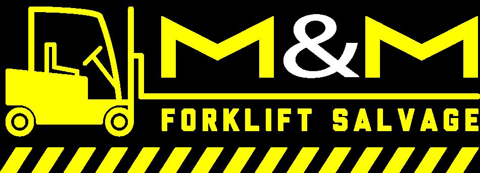 M&M Forklift Salvage